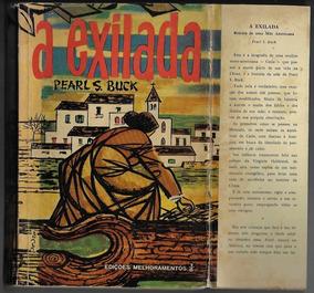 Livro Pearl Buck A Exilada Editora Melhoramentos 1965