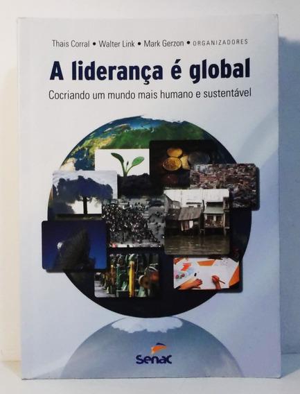 Livro A Liderança É Global Cocriando Um Mundo.. Thais Corra