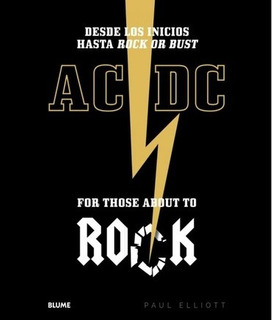 Ac/dc. For Those About To Rock - Paul Eliot