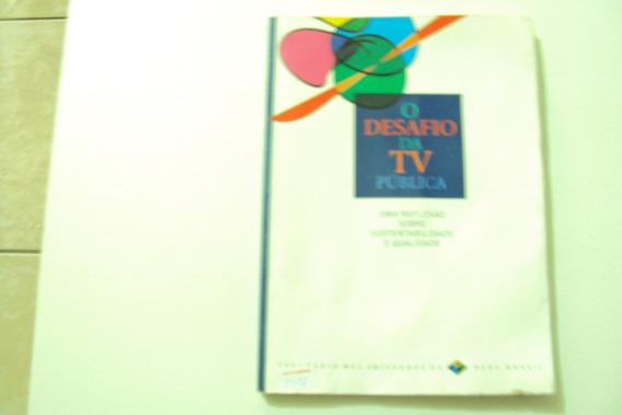 Livro O Desafio Da Tv Publica @@