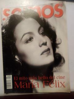Revista Somos Especial María Félix El Mito Más Bello Cine