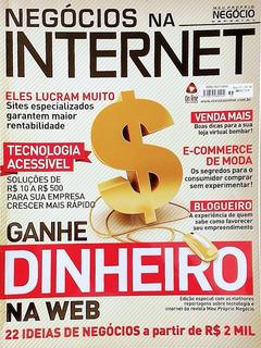 Revista Meu Próprio Negócio Especial-negócios Na Internet