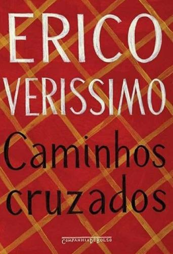 Livro Caminhos Cruzados De Érico Verissimo.