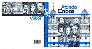 Atando Cabos. Crónica Histórica Para Un Argentino Despistado