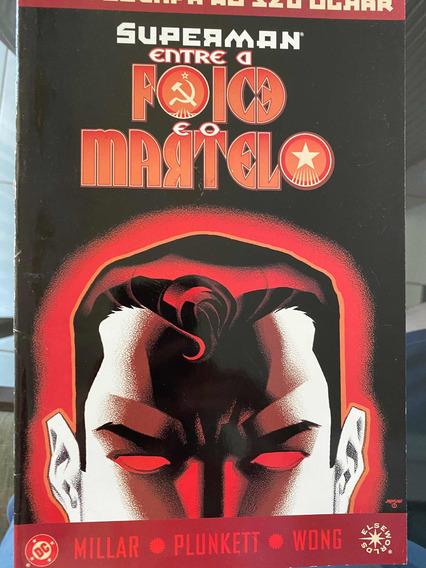 Superman. Entre A Foice E O Martelo. Nr 03. Hq.