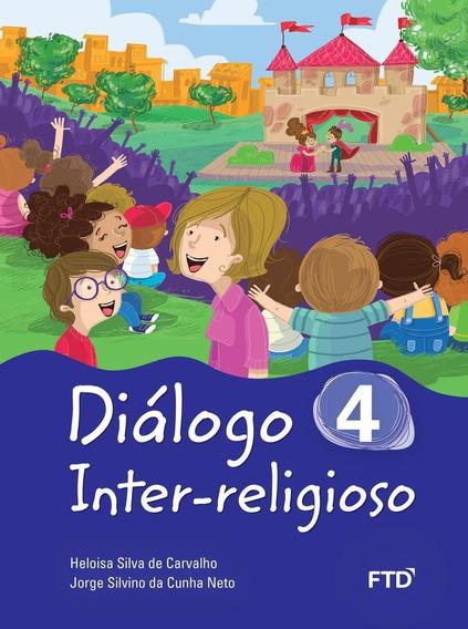 Diálogo Inter-religioso - 4º Ano - Ensino Fundamental I