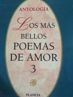 Los Más Bellos Poemas De Amor 3 Obras Maestras De La Poesía