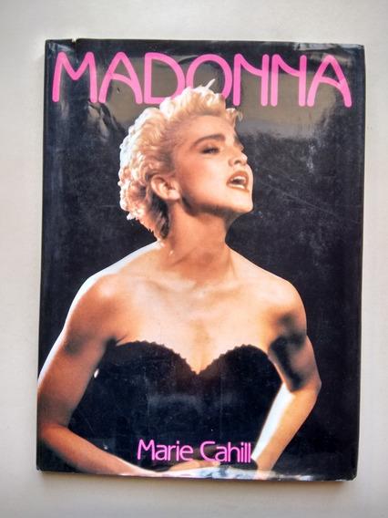 Revista Importada Capa Dura Madonna Marie Cahill 1991 D363