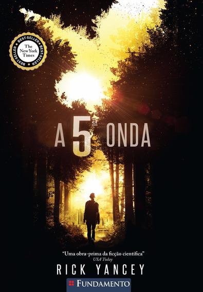 A Quinta Onda - A 5ª Onda - Livro 1