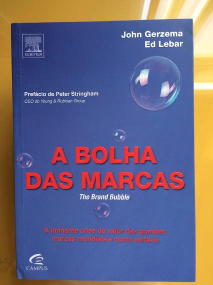 Livro A Bolha Das Marcas - Marketing - Branding - Novo