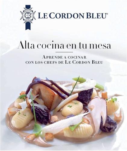 Libro Alta Cocina Recetas Le Cordon Bleu Pdf 4500