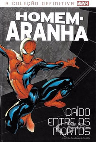 A Coleção Definitiva Homem Aranha #1 Caído Entre Os Mortos