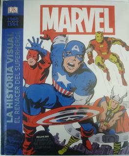 Marvel La Historia Visual, El Renacer Del Superhéroe 1960-19