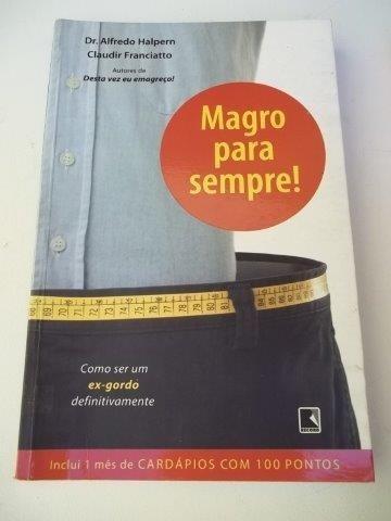 Magro Para Sempre - Dr. Alfredo Halpem - Livro