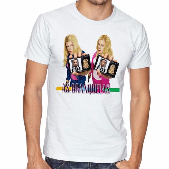 Camiseta Filme As Branquelas Blusas Manga Curta Tamanho