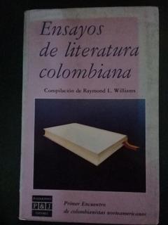 Libro Ensayos De La Literatura Colombiana