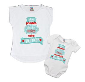 Kit Meu Primeiro Dia Das Mães Para Bebê E Mamãe Presente