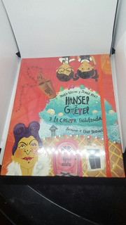 Libro Novela Hansel Y Gretel Y La Casita Endulzada