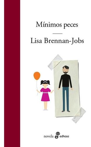 Imagen 1 de 2 de Libro Mínimos Peces - Lisa Brennan-jobs