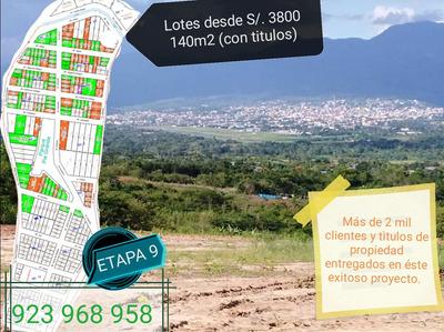 Lotes Desde S/.3800(140m2) Al Contado (etapa 9) Tarapoto.
