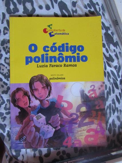 O Código Polinômio - Luzia Faraco Ramos (matemática)