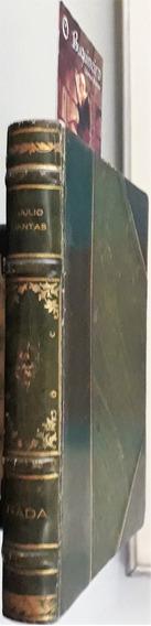 Nada - Julio Dantas - 1ª Edição - 1896