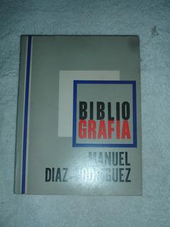 Bibliografia De Manuel Diaz Rodriguez