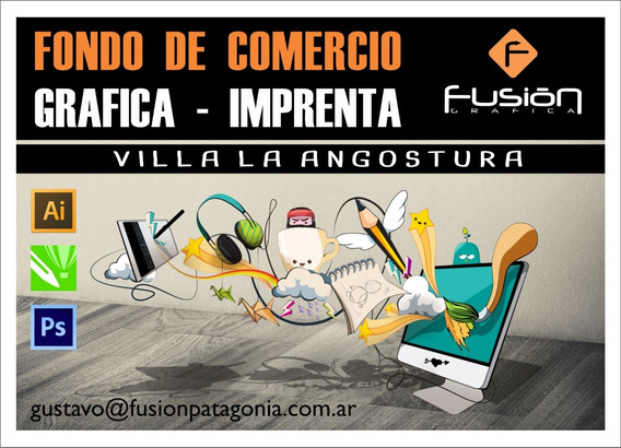 Fondo De Comercio Grafica Imprenta Villa La Angostura