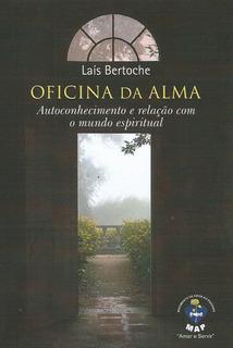 Livro: Oficina Da Alma