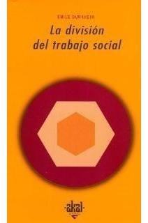 Imagen 1 de 4 de La División Del Trabajo Social, Durkheim, Ed. Akal