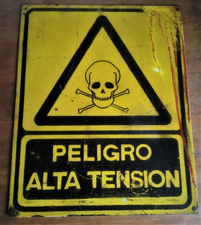 Cartel Peligro Alta Tensión Calavera Original Real Chapa