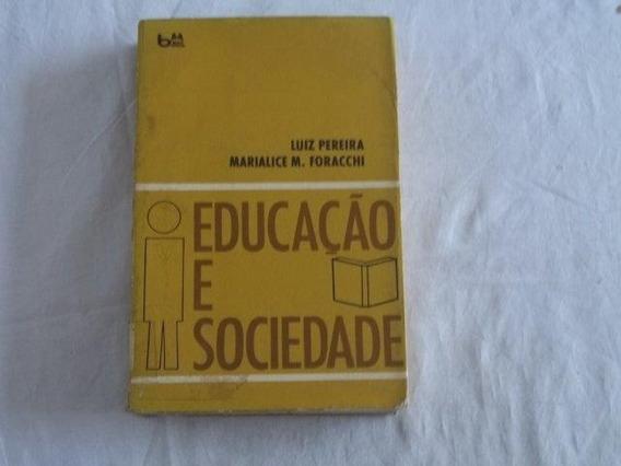 Luiz Pereira - Educação E Sociedade - Pedagogia