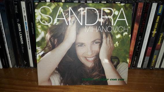 Sandra Mihanovich - Vuelvo A Estar Con Vos Cd