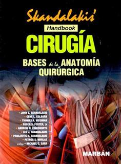 Skandalakis Handbook Cirugía Bases De La Anatomía Quirúrgica
