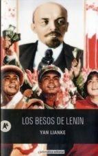 Los Besos De Lenin - Yan Lianke