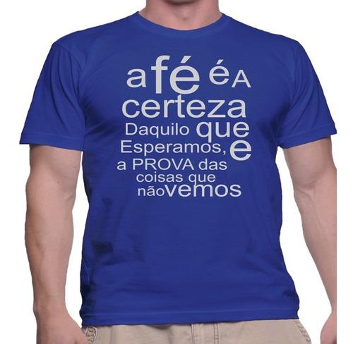 Imagem 1 de 1 de Camiseta Camisa Religiosa Biblica Hebreus Ora A Fé É A Certe