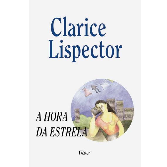 A Hora Da Estrela Clarisse Linspector