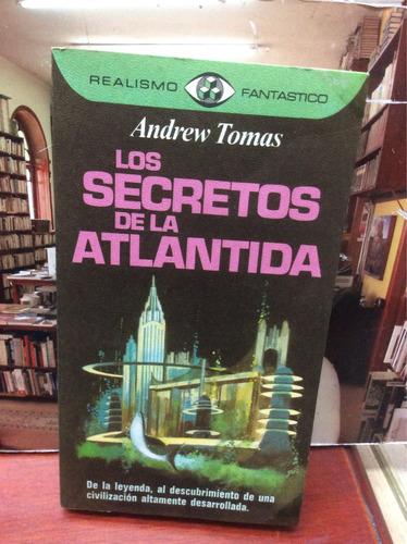 Los Secretos De La Atlántida - Andrew Tomas - P Y J.  - 1976