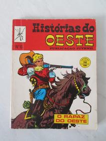 Histórias Do Oeste Nº 6 - O Rapaz Do Oeste - 1972