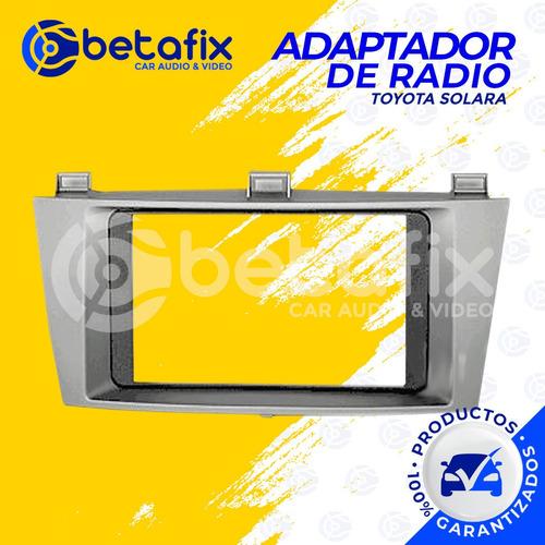 Adaptador Radio Toyota Solara 2004-2009 Betafix Ec