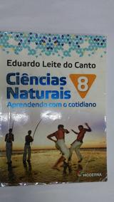 Ciências Naturais 8 (aprendendo Com O Cotidiano)
