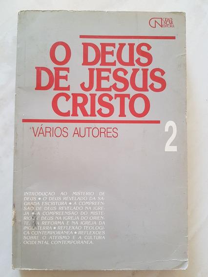 O Deus De Jesus Cristo Vários Autores 2