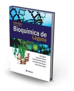 Bioquímica De Laguna 6a. Edição Revista E Ampliada