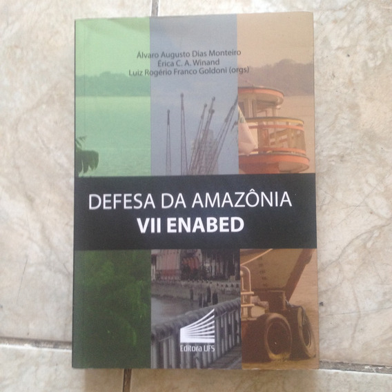 Livro Defesa Da Amazônia Vii Enabed 2014 Álvaro Augusto C2