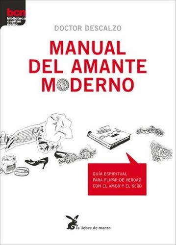 Imagen 1 de 3 de Manual Del Amante Moderno, Dr. Descalzo, Liebre De Marzo