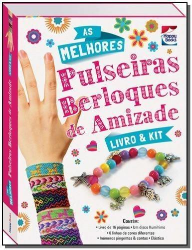 Livro & Kit: As Melhores Pulseiras Berloques De Amizade