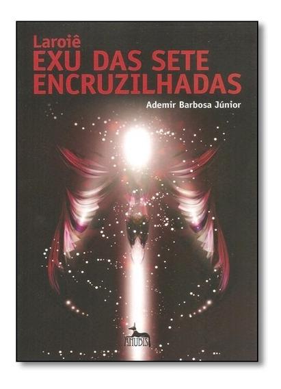 Livro - Laroie Exu Das Sete Encruzilhadas