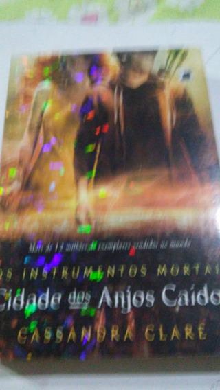 Cidade Dos Anjos Caídos - Os Instrumentos Mortais - Cassandr