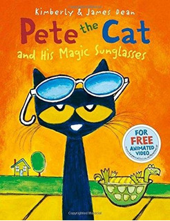 Pete The Cat And His Magic Sunglasses Kimberly Dean , Create