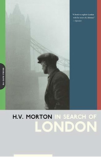 In Search Of London : H. Morton
